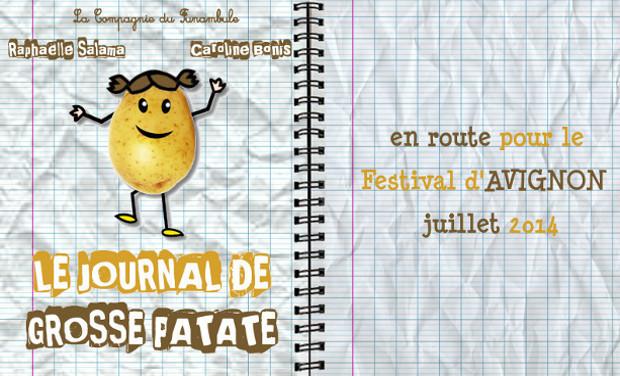 Visuel du projet Le Journal de Grosse Patate! En route pour le festival d'Avignon