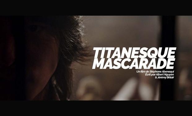 Visuel du projet TITANESQUE MASCARADE