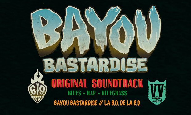 Visuel du projet Bayou Bastardise, Original Soundtrack
