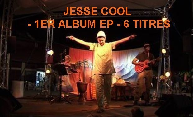 Visueel van project JESSE COOL -1ER  Album EP - 6 titres