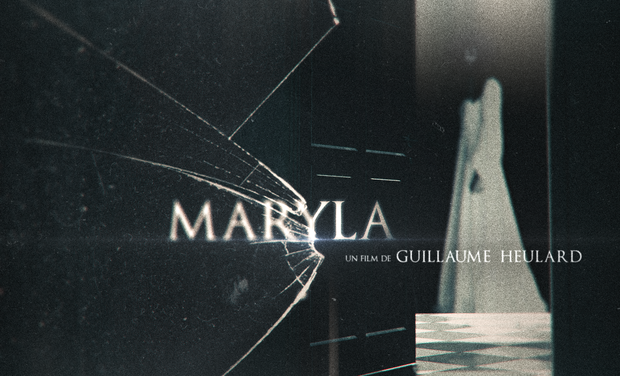 Visueel van project MARYLA, un film de Guillaume Heulard