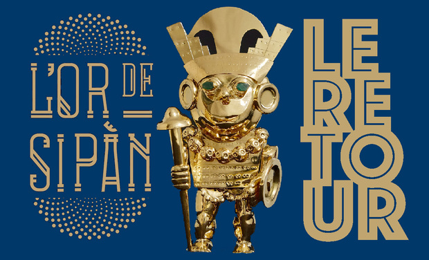 Project visual L'Or de Sipán : LE RETOUR !