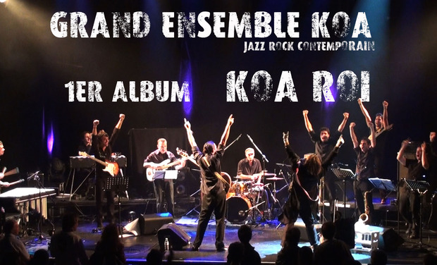 Visuel du projet Grand Ensemble Koa [jazz rock contemporain]