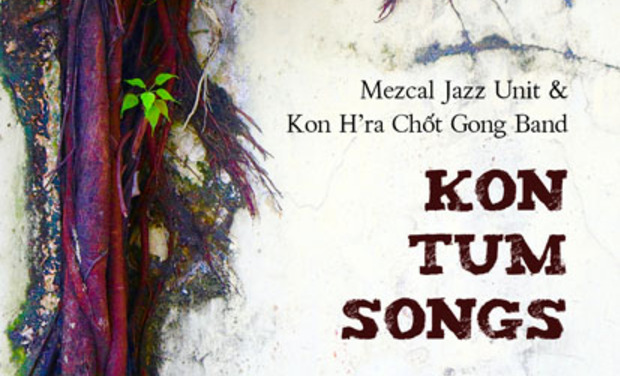 Project visual Kon Tum Songs