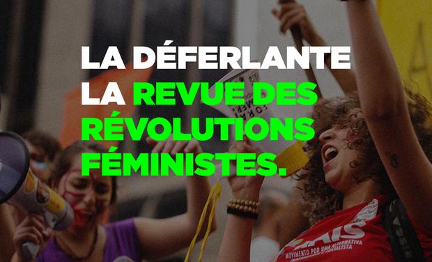 Project visual La Déferlante, la revue des révolutions féministes