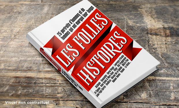 Project visual La Folle Histoire, le livre : 25 personnalités qui ont marqué l'Histoire