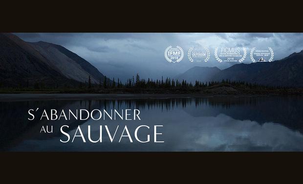 Visuel du projet S'ABANDONNER AU SAUVAGE, le second film de Lionel PRADO