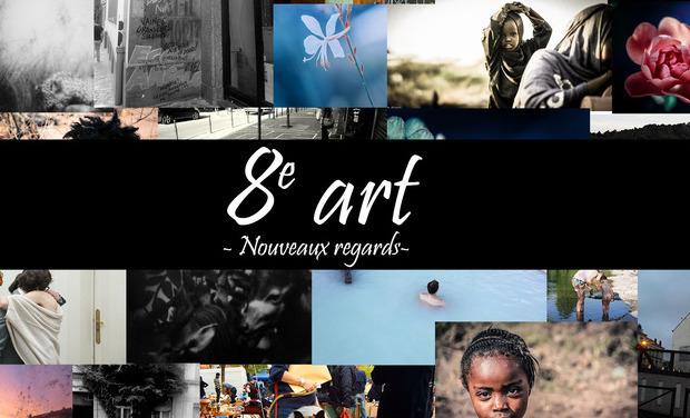 Visuel du projet 8e art - Nouveaux regards