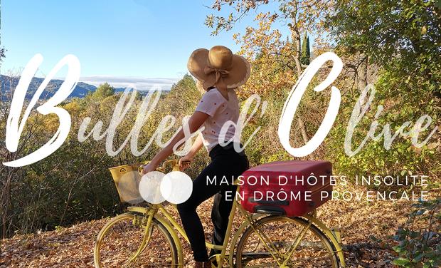 Project visual Bulles d'Olive : hébergements insolites en Drôme Provençale