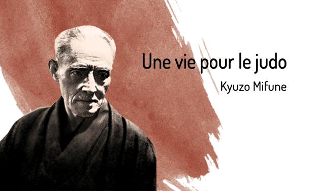 """Project visual """"Une vie pour le Jūdō"""" de Kyūzō Mifune"""
