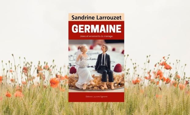 Visuel du projet GERMAINE roman de Sandrine Larrouzet