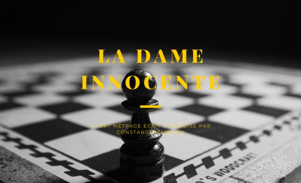 Visuel du projet Court-métrage LA DAME INNOCENTE