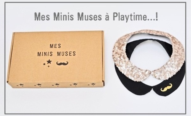 Project visual Mes Minis Muses à Playtime....!