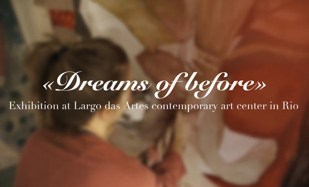 """Visueel van project """"Dreams of before"""" - Exhibition at Largo das Artes contemporary art center"""