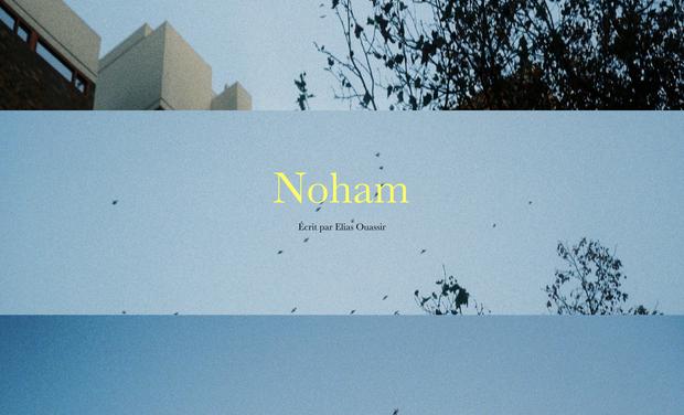 """Visuel du projet Projet de court-métrage """"Noham"""""""