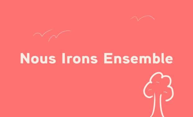 Visueel van project Nous Irons Ensemble