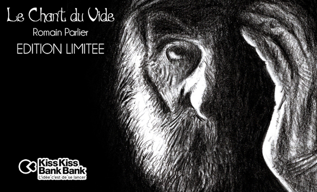Visuel du projet Le chant du vide - Edition limitée de collection