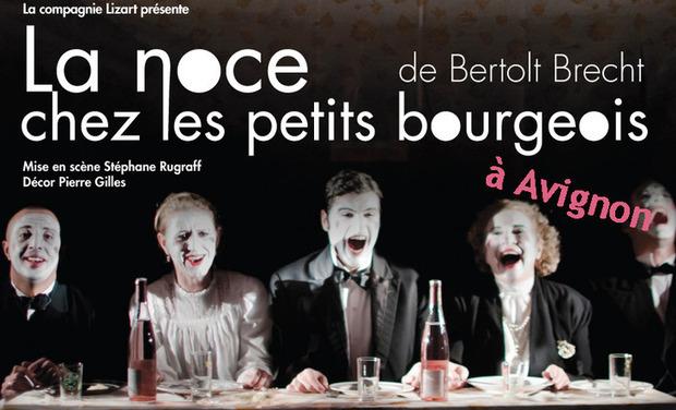 Visuel du projet La Noce chez les petits bourgeois à Avignon