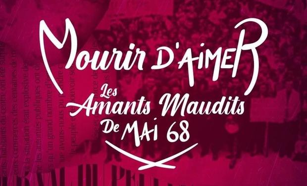 Visueel van project 1er clip de la comédie musicale «Mourir d'Aimer, les Amants Maudits de Mai 68»