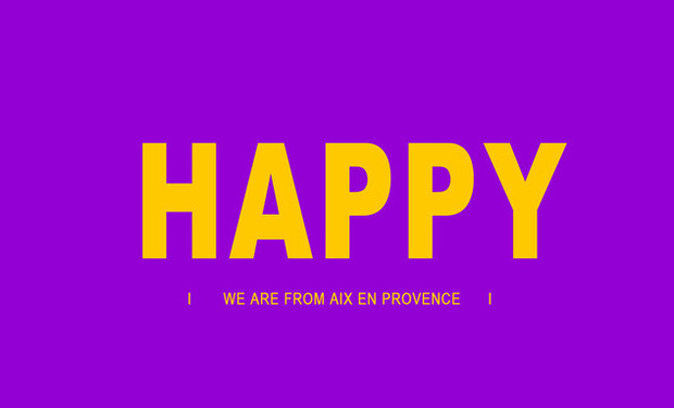 "Visuel du projet ""HAPPY"" We are from Aix en Provence"