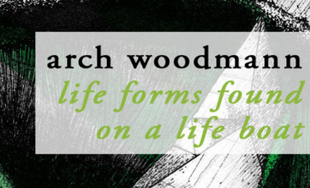 Visuel du projet Arch Woodmann - EP - Life Forms Found on a Life Boat
