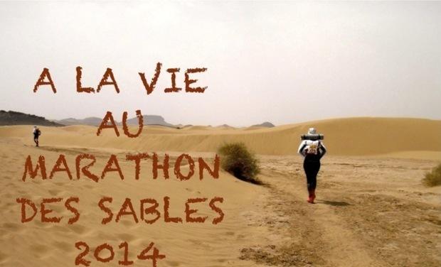 Visuel du projet A la Vie au Marathon des Sables