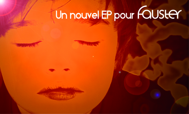 Visueel van project Fauster : un nouvel EP