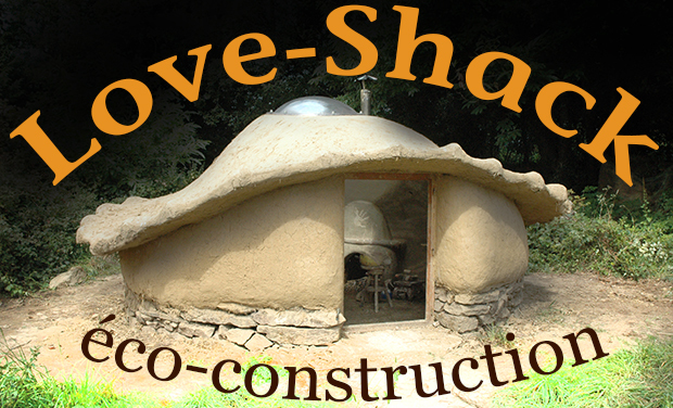 Project visual Love-Shack : Eco-Construction