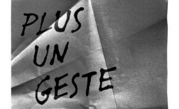 """Visuel du projet Exposition """"Plus un geste"""""""