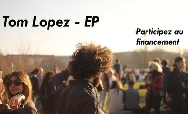 Visueel van project Tom Lopez -  Financement pour l'enregistrement du premier EP