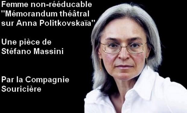 Visuel du projet Femme non-rééducable [Mémorandum théâtral  sur Anna Politkovskaïa]