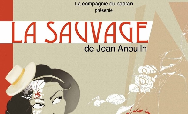 Project visual La Sauvage de Jean Anouilh