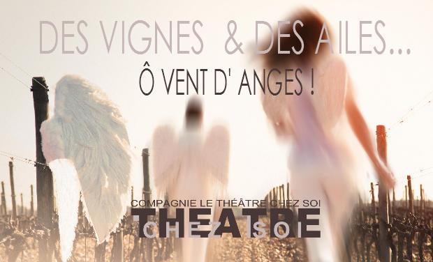 Visuel du projet DES VIGNES & DES AILES... Ô Vent d'Anges !