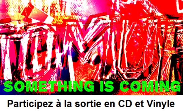 Visueel van project Tómur - L'album Something is Coming en CD et Vinyle !