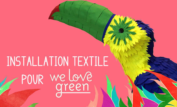 Project visual Installation textile pour We Love Green