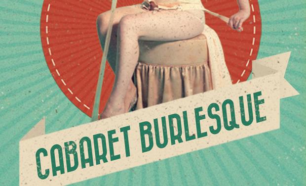 Visuel du projet Cabaret Burlesque au Festival Off d'Avignon