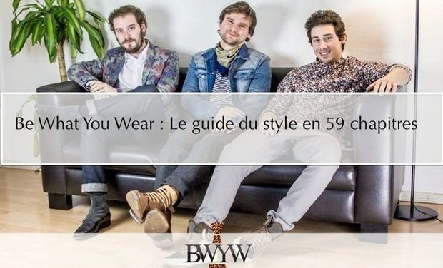 Project visual Be What You Wear : Le guide du style en 59 chapitres