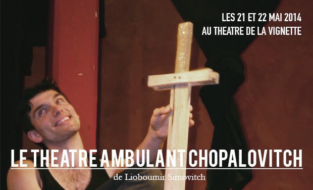 Visuel du projet Le Théâtre ambulant Chopalovitch
