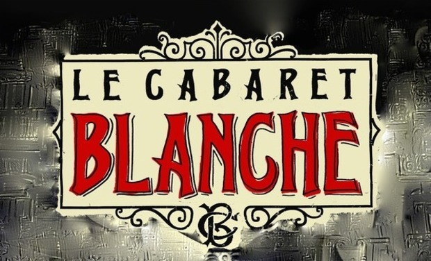 Project visual Le Cabaret Blanche