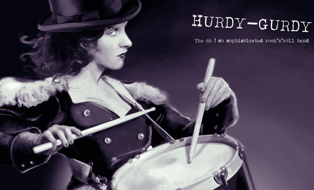Project visual HURDY-GURDY (The oh ! so sophisticated rock'n'roll band) / nouveau disque !