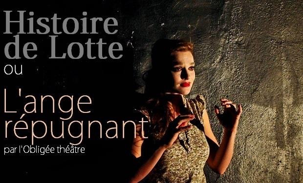 Visuel du projet Histoire de Lotte ou l'ange répugnant