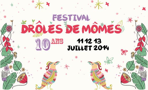 Visuel du projet Le Festival Drôles de Mômes Fête ses 10 ans !