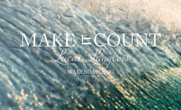 Visuel du projet Make It Count // Lucas Langlois Wakeboarding
