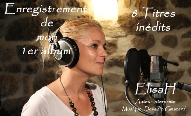 Visuel du projet ElisaH enregistre son 1 er Album (8 titres) de chansons