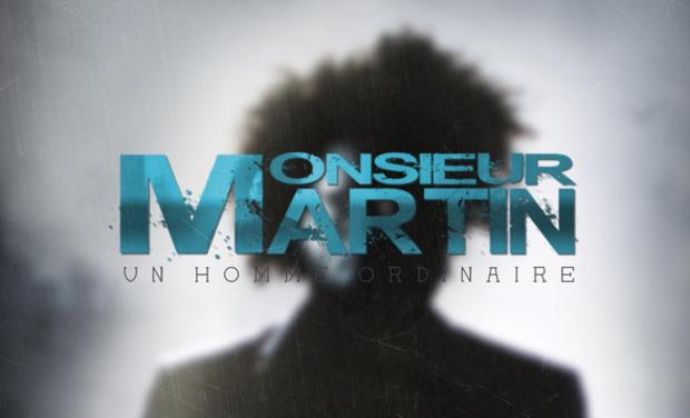 Visuel du projet Monsieur Martin Un homme ordinaire (Projet Concept)