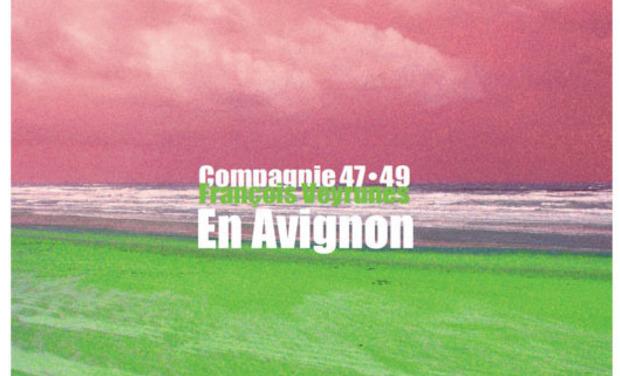 Visueel van project La compagnie 47•49 François Veyrunes en Avignon