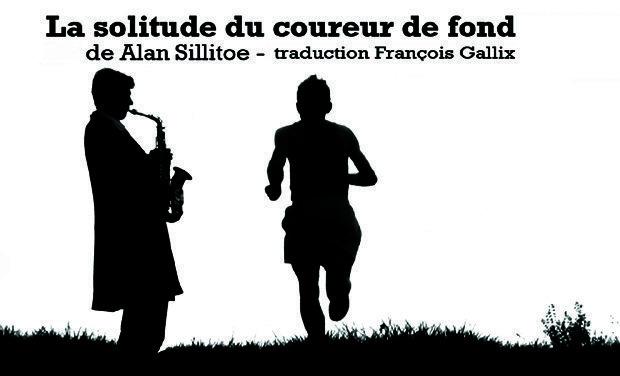 Project visual La Solitude du Coureur de Fond d'Alan SILLITOE , traduction François Gallix