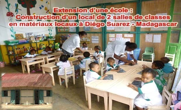 Project visual Extension d'une école : Construction d'un local de 2 salles de classes en matériaux locaux à Diégo Suarez - Madagascar