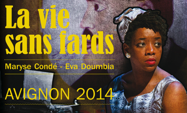 Visueel van project La Vie sans fards - Avignon 2014