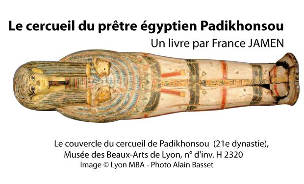 Visueel van project Le cercueil du prêtre égyptien Padikhonsou : publication d'un livre